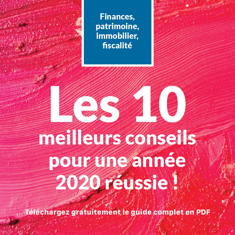 Les 10 meilleurs conseils pour une année 2020 réussie ! + Guide PDF gratuit